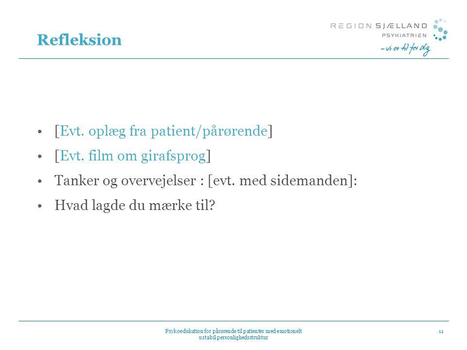 Refleksion [Evt. oplæg fra patient/pårørende]